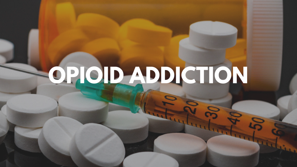 Opioid Addiction